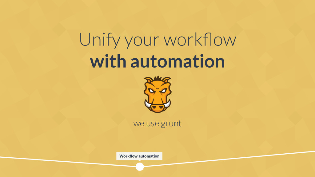 Unify your workflow with automation Workflow auto...