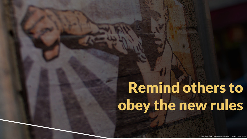 Remind others to obey the new rules https://www...