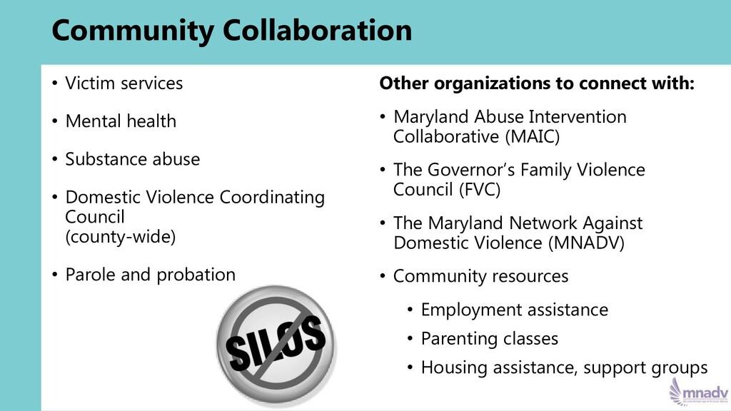 Community Collaboration • Victim services • Men...