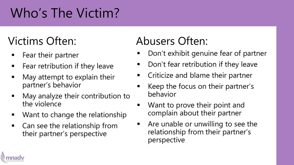 Victims Often: ▪ Fear their partner ▪ Fear retr...