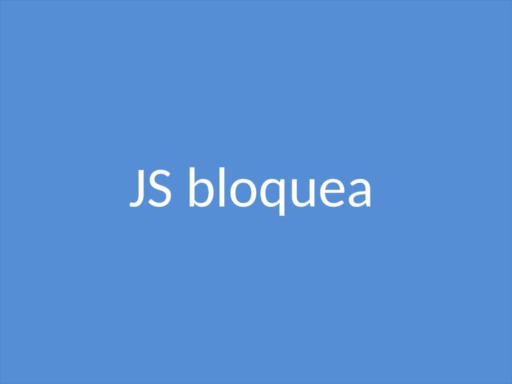 JS bloquea