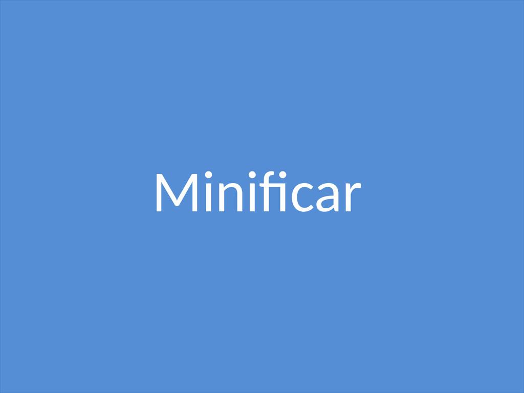 Minifcar
