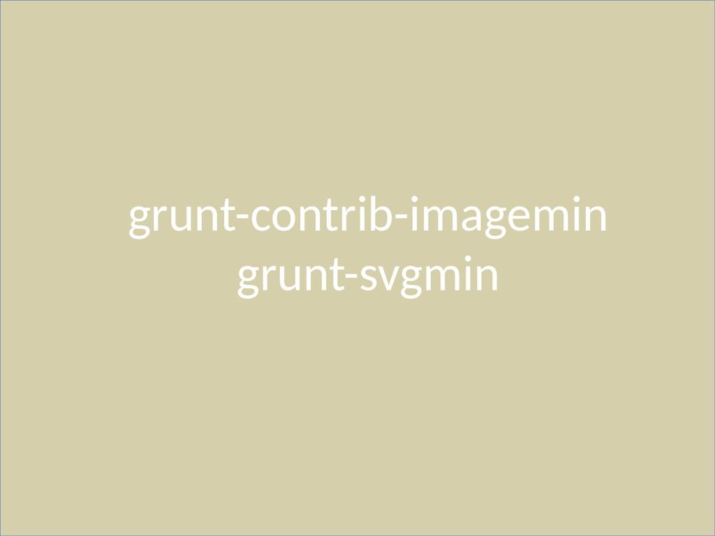 grunt-contrib-imagemin grunt-svgmin