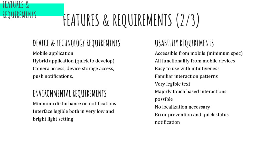 FEATURES & REQUIREMENTS (2/3) DEVICE & TECHNOLO...