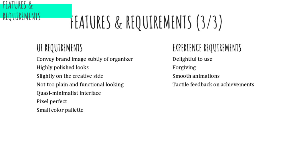 FEATURES & REQUIREMENTS (3/3) UI REQUIREMENTS C...