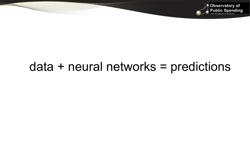 Observatory of Public Spending data + neural ne...