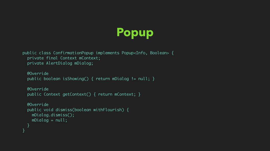 Popup public class ConfirmationPopup implements...