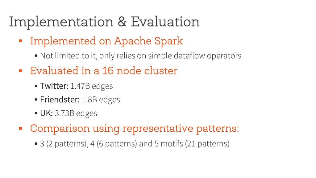 Implementation & Evaluation § Implemented on Ap...