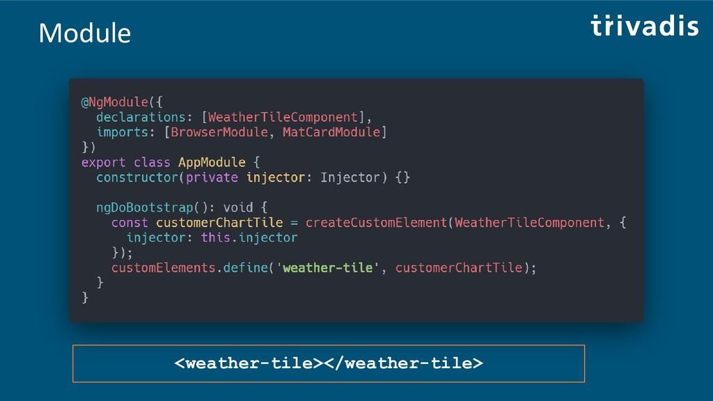 Module <weather-tile></weather-tile>