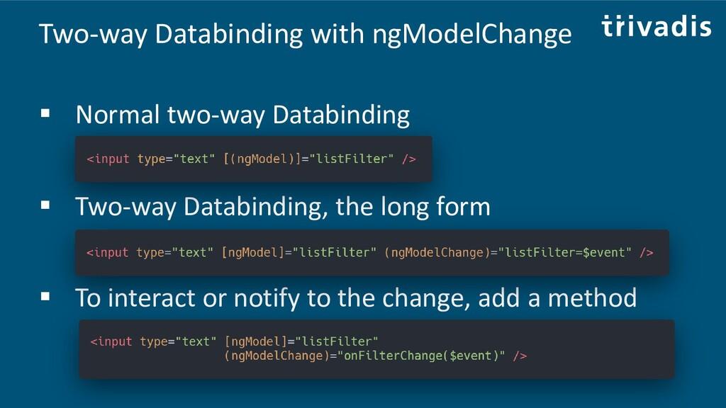Two-way Databinding with ngModelChange ▪ Normal...
