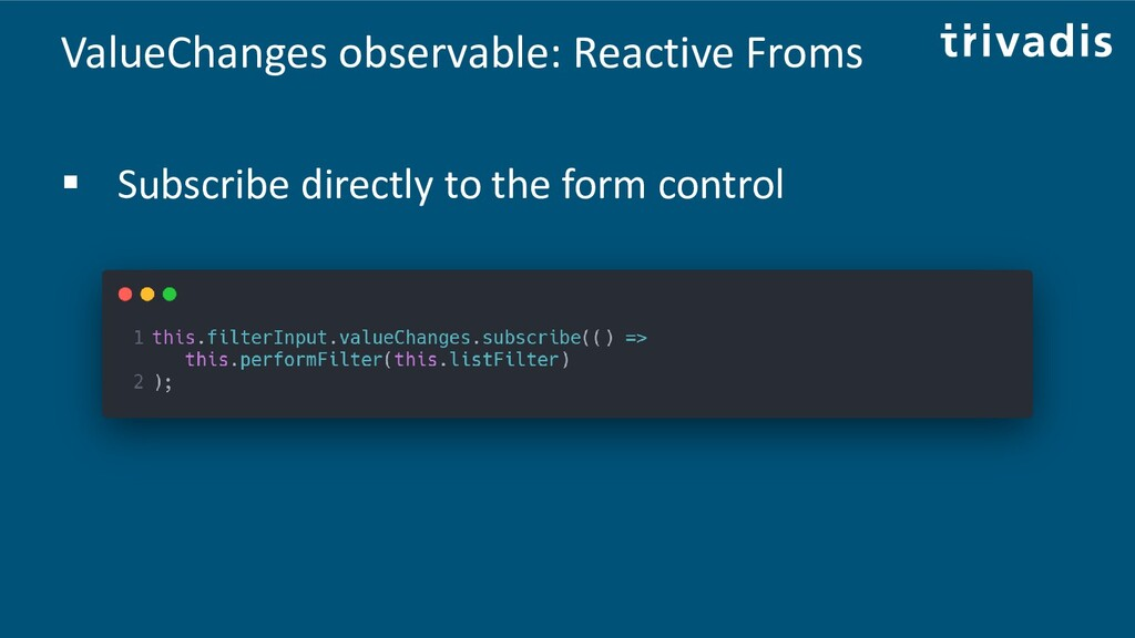 ValueChanges observable: Reactive Froms ▪ Subsc...