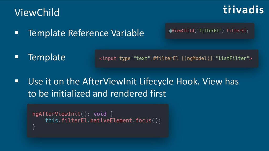 ViewChild ▪ Template Reference Variable ▪ Templ...