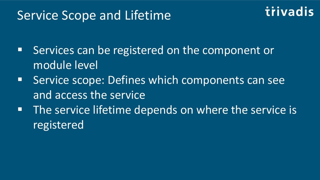 Service Scope and Lifetime ▪ Services can be re...
