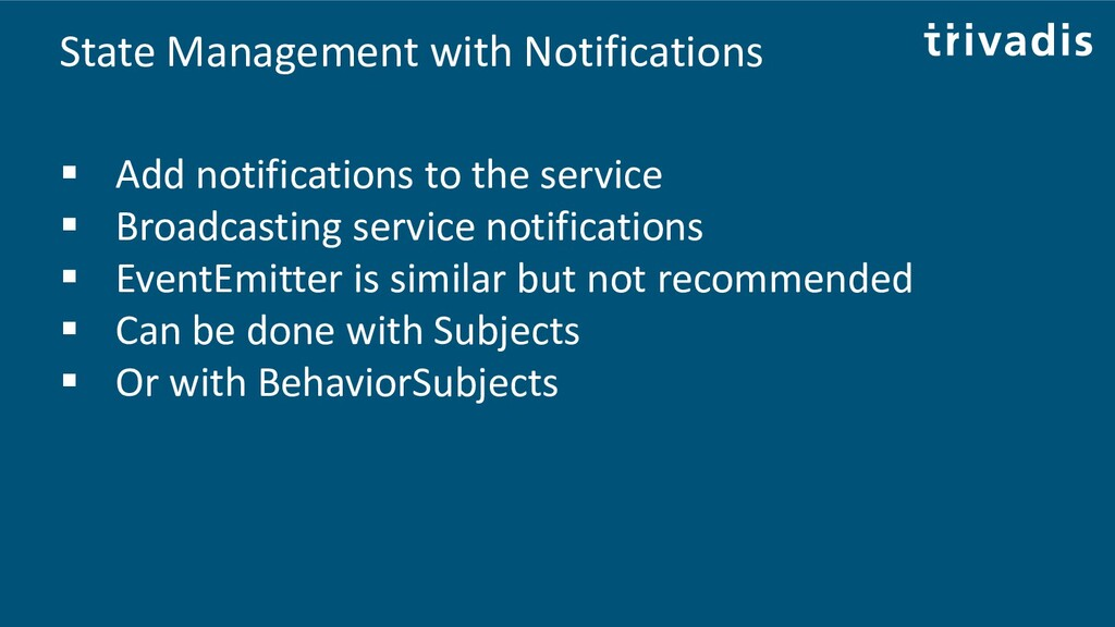 State Management with Notifications ▪ Add notif...