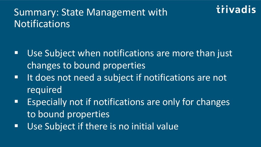 Summary: State Management with Notifications ▪ ...