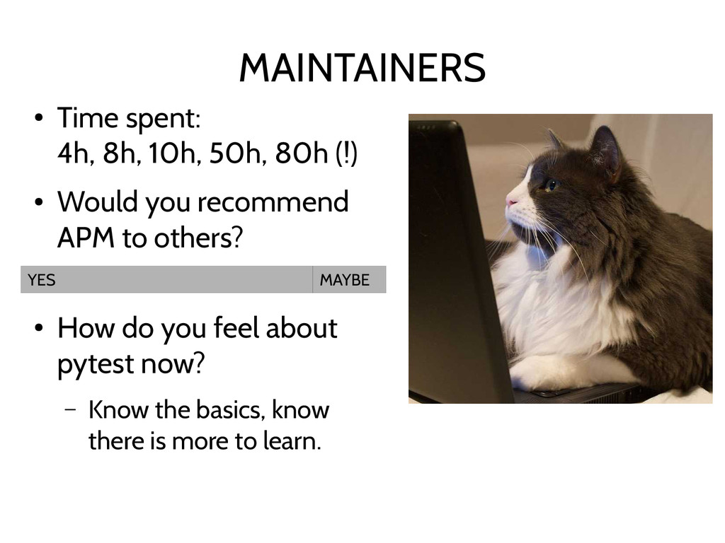 MAINTAINERS ● Time spent: 4h, 8h, 10h, 50h, 80h...