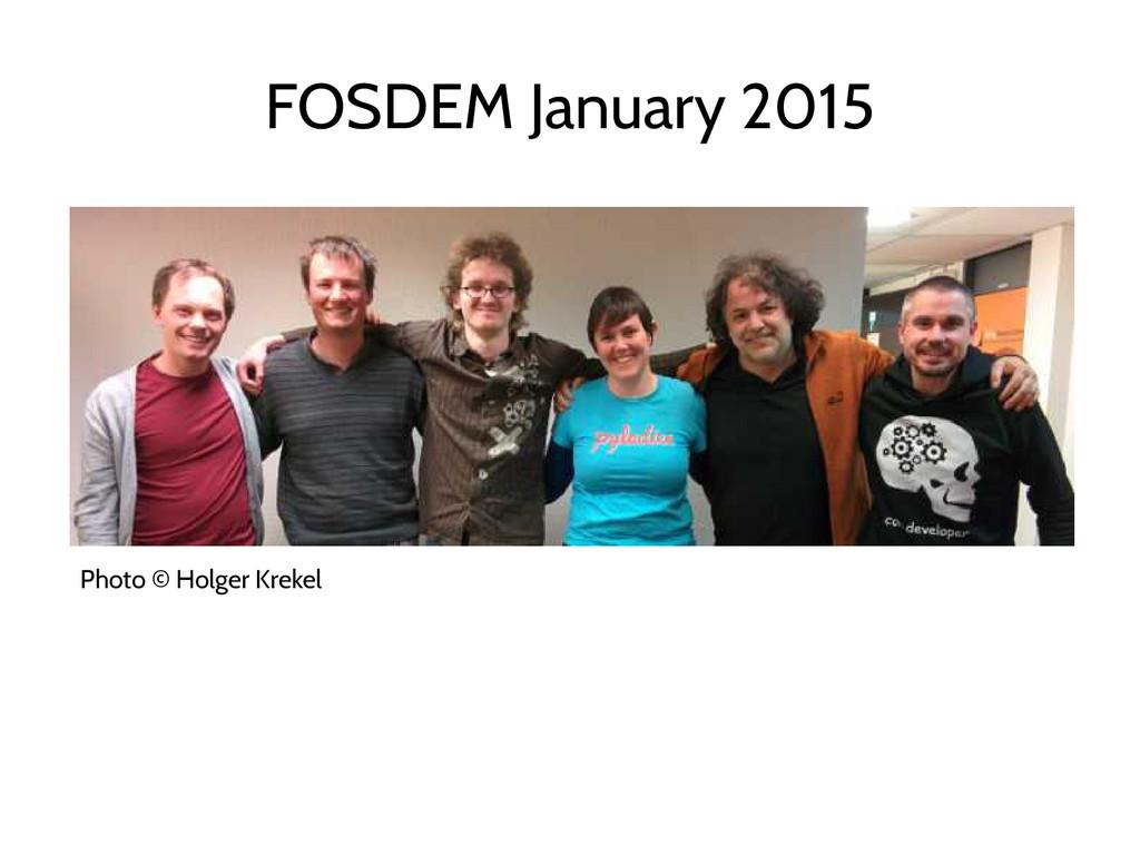 FOSDEM January 2015 Photo © Holger Krekel