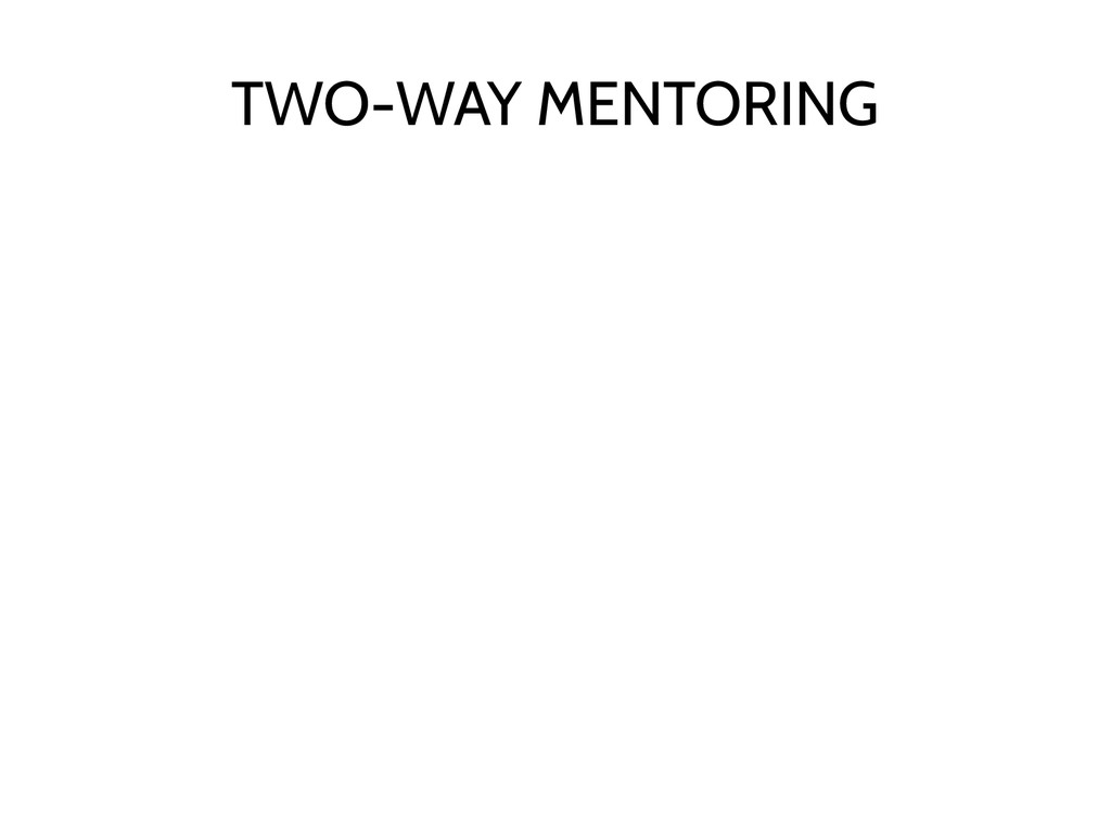 TWO-WAY MENTORING