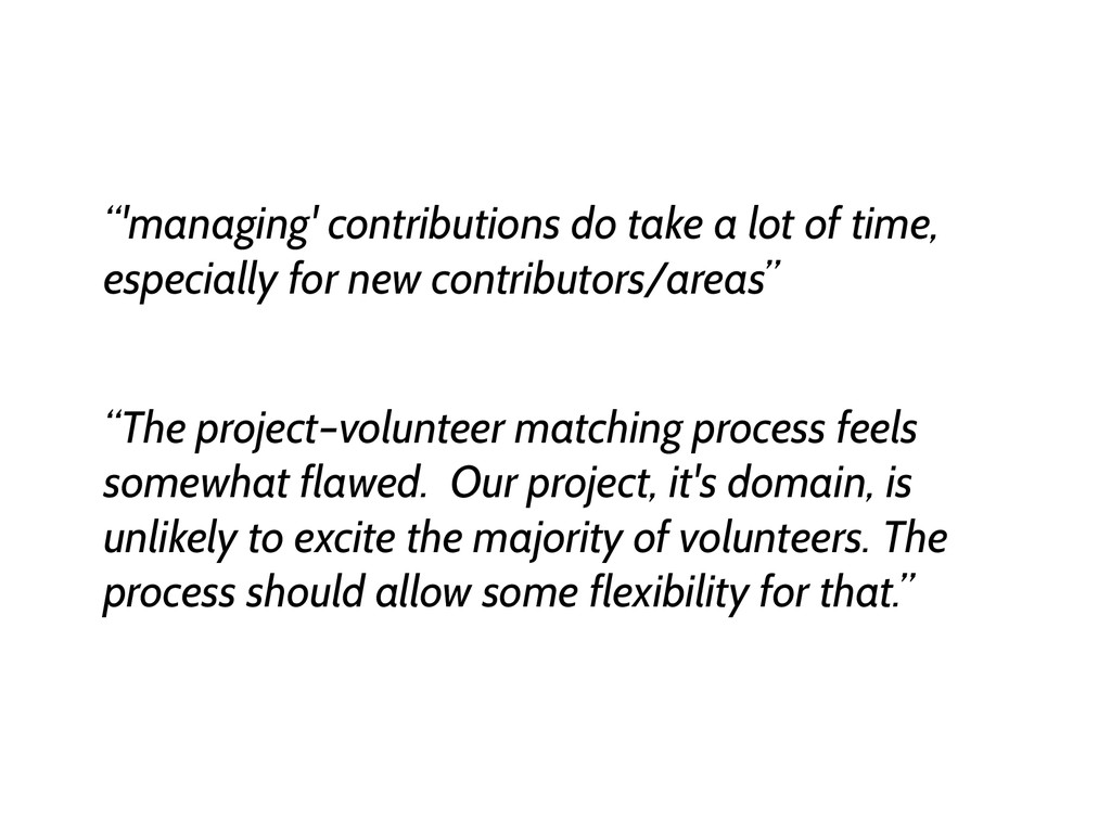 """'managing' contributions do take a lot of time..."