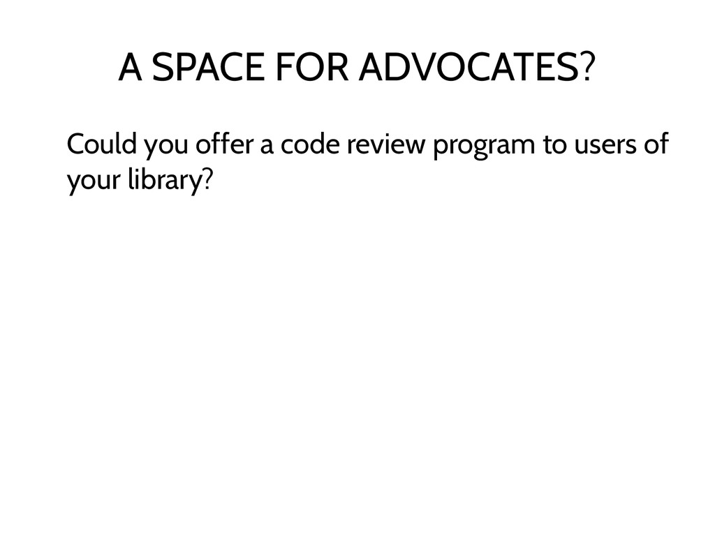 A SPACE FOR ADVOCATES? Could you offer a code r...