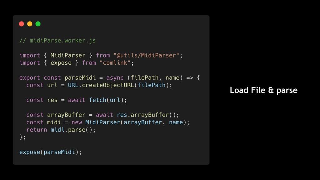 Load File & parse