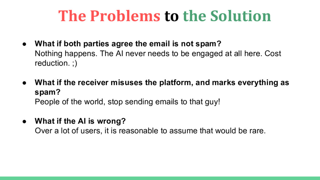 The Problems to the Solution ● What if both par...