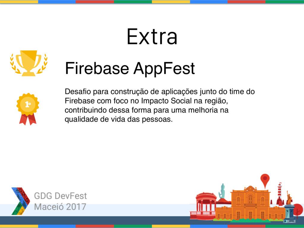Firebase AppFest Desafio para construção de apl...