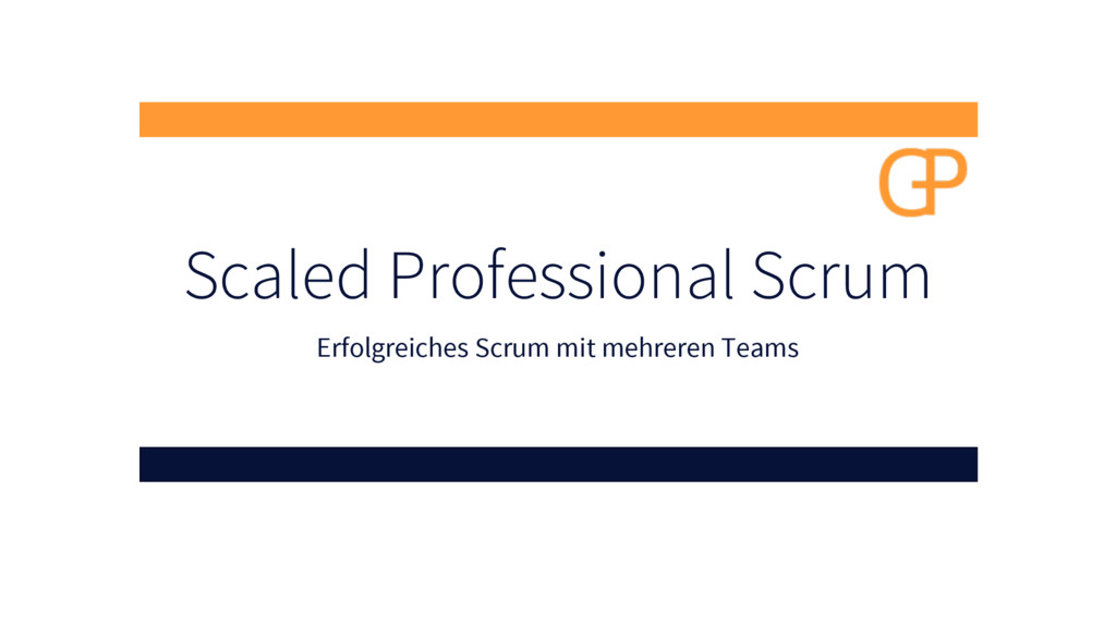 Scaled Professional Scrum Erfolgreiches Scrum m...