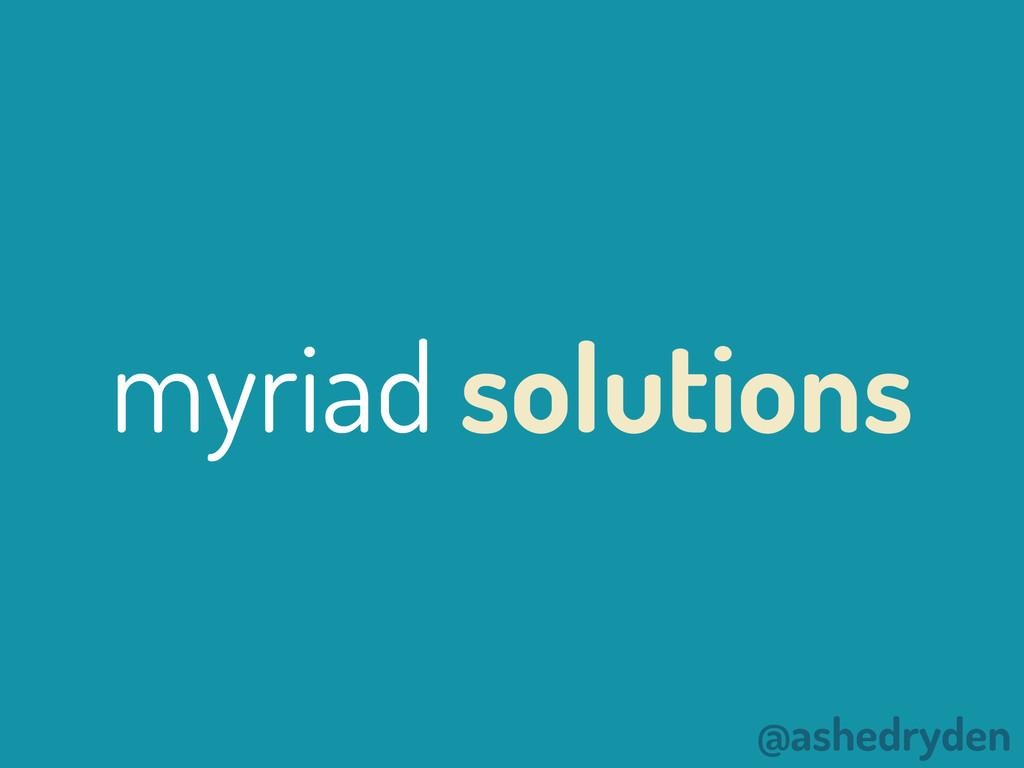 @ashedryden myriad solutions