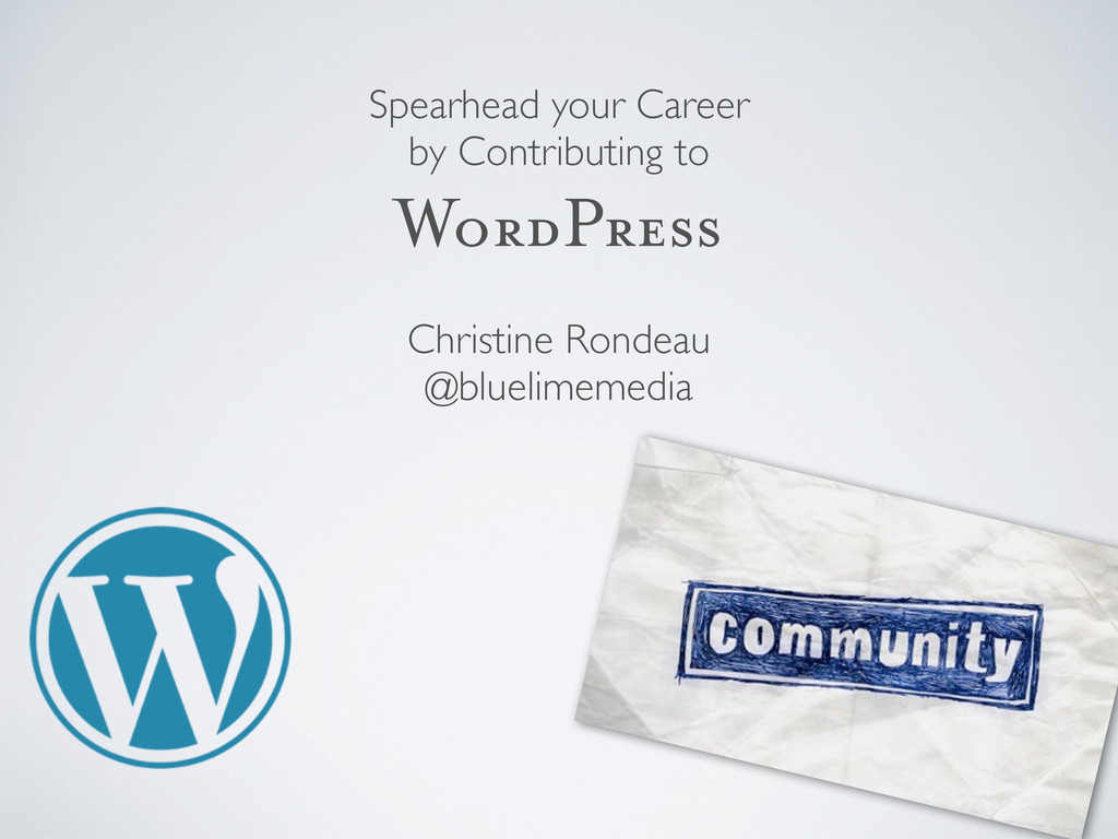 Spearhead your Career by Contributing to WordPr...