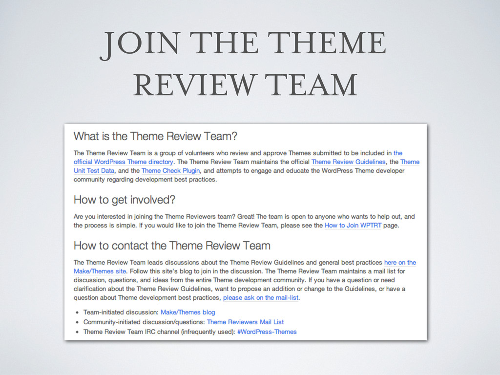 JOIN THE THEME REVIEW TEAM