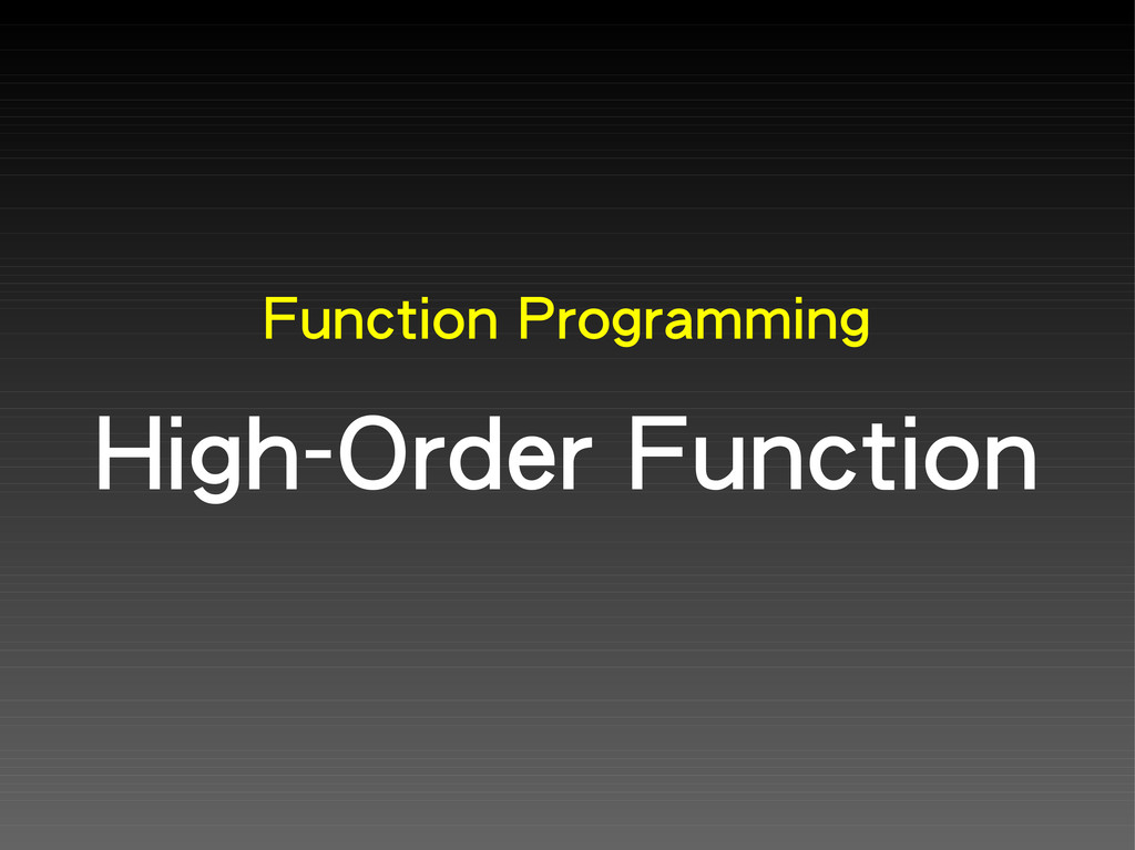 Function Programming High-Order Function