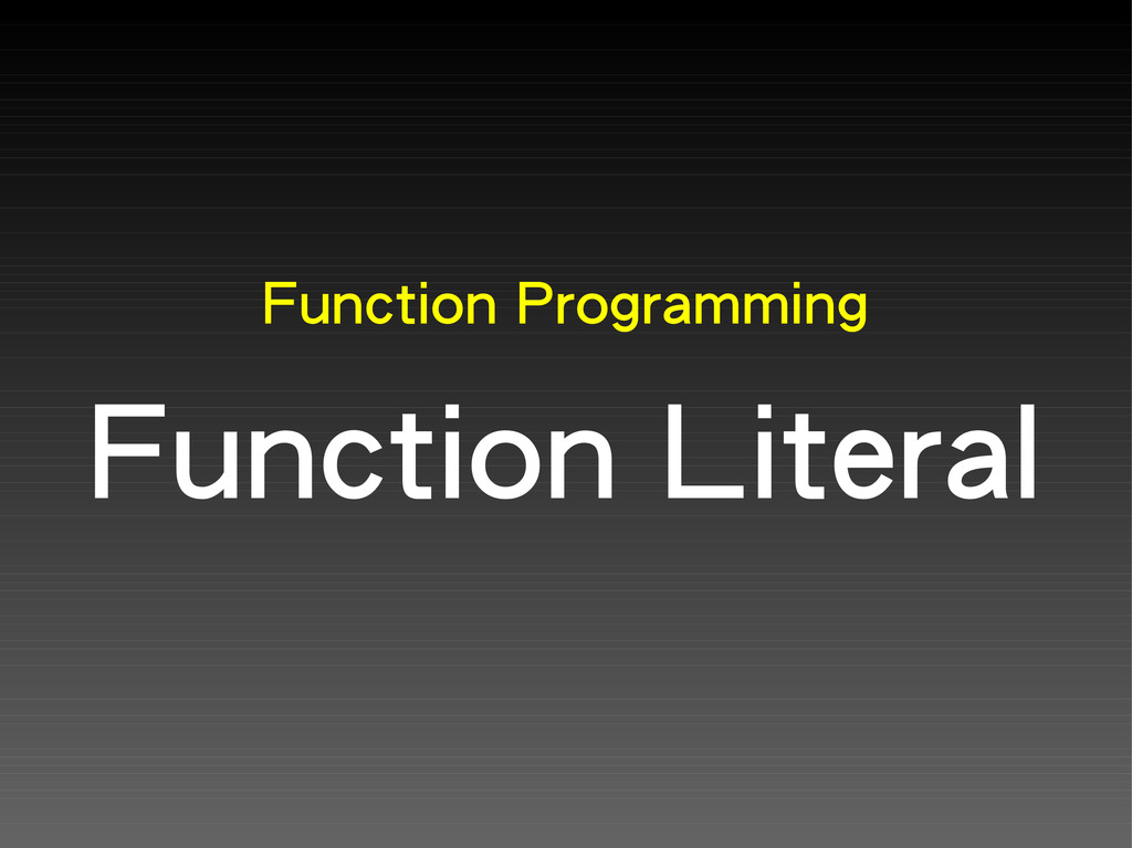 Function Programming Function Literal