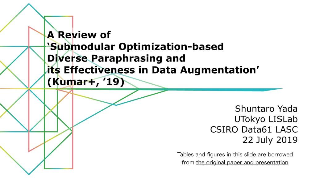 Shuntaro Yada UTokyo LISLab CSIRO Data61 LASC 2...