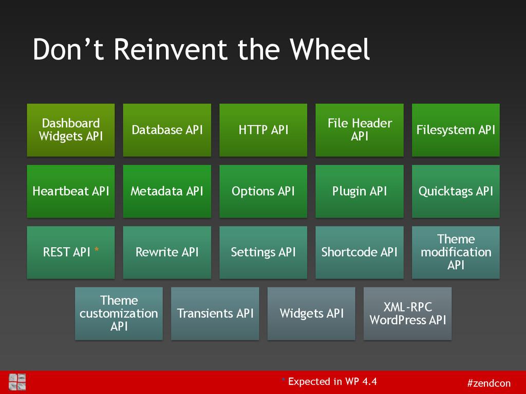 #zendcon Don't Reinvent the Wheel Dashboard Wid...