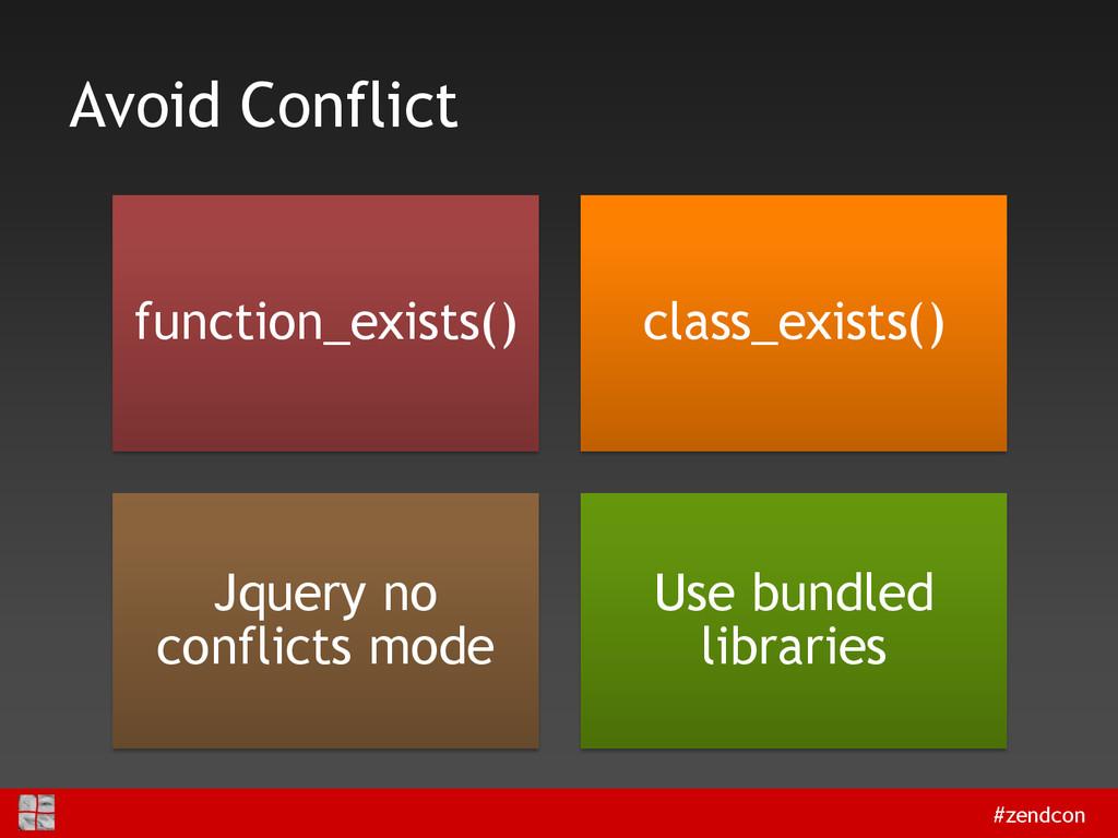 #zendcon Avoid Conflict function_exists() class...