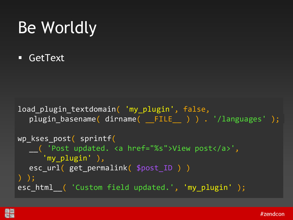 #zendcon Be Worldly  GetText load_plugin_textd...