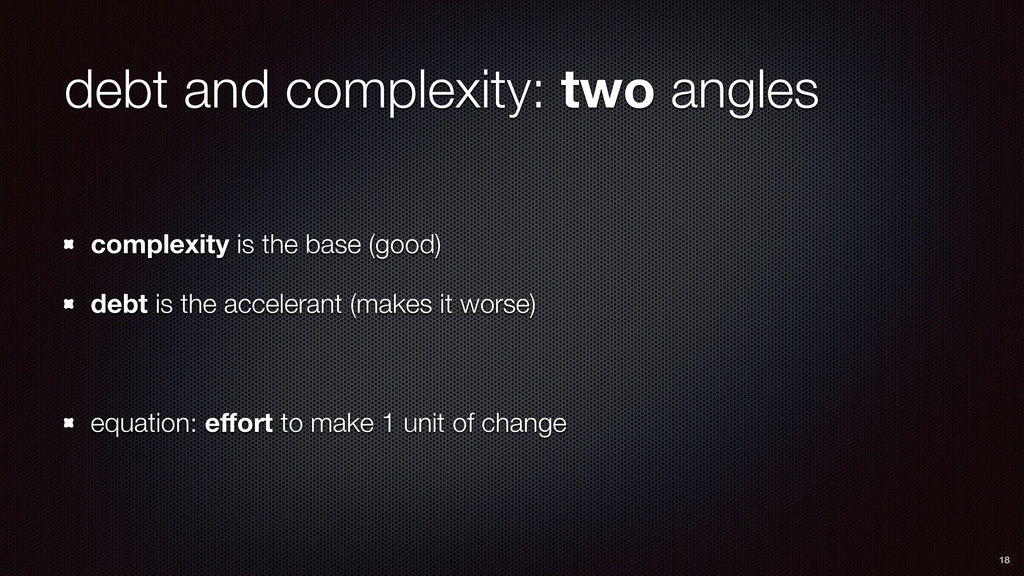 debt and complexity: two angles complexity is t...