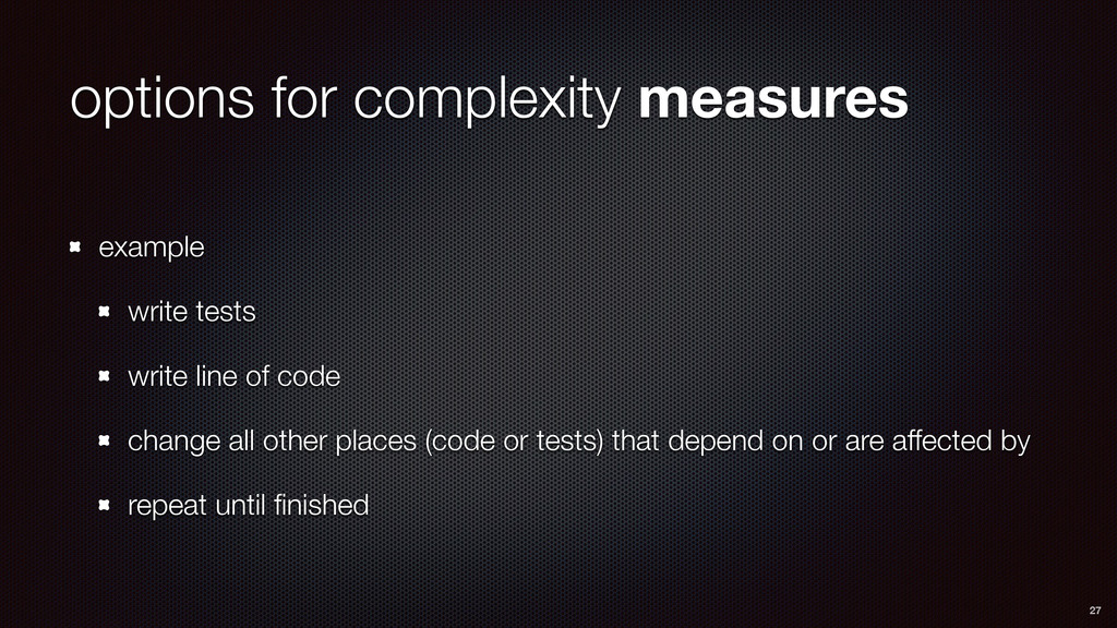 options for complexity measures example write t...