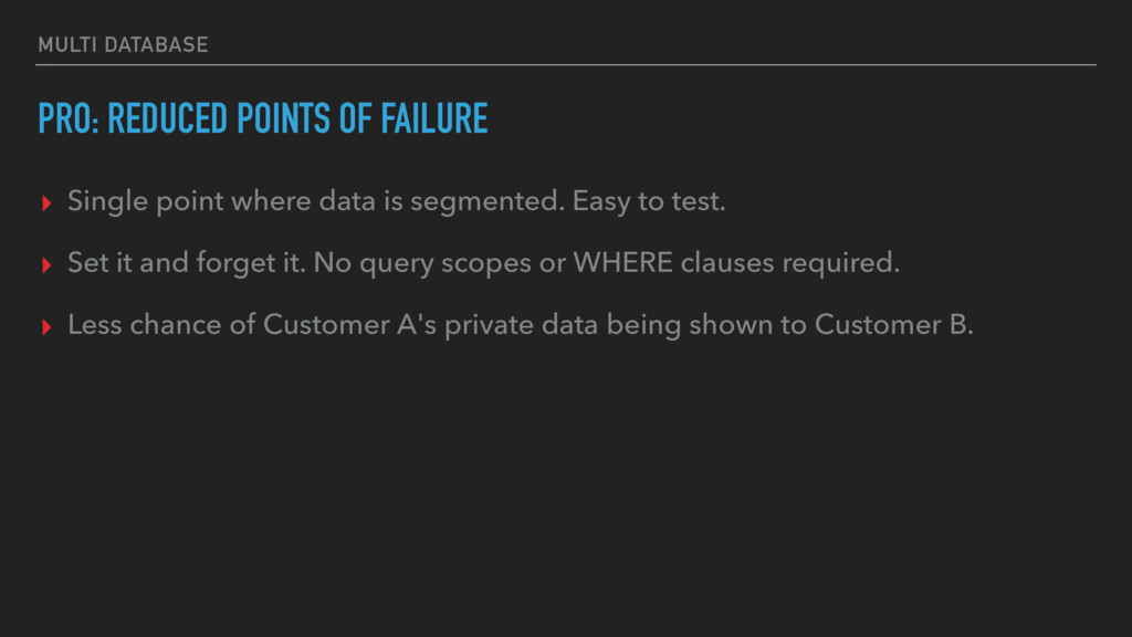 MULTI DATABASE PRO: REDUCED POINTS OF FAILURE ▸...