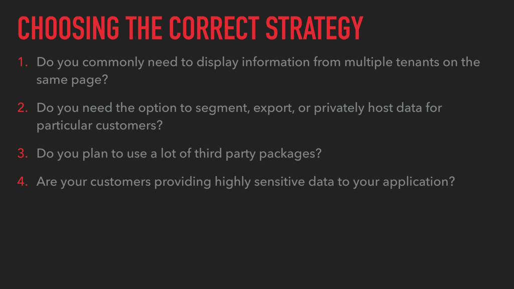 CHOOSING THE CORRECT STRATEGY 1. Do you commonl...
