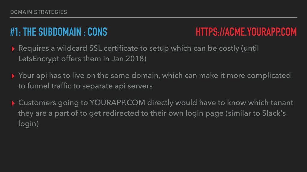 DOMAIN STRATEGIES #1: THE SUBDOMAIN : CONS HTTP...