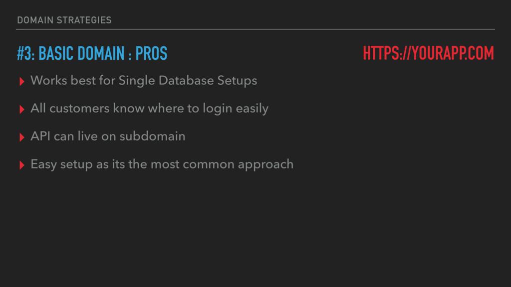 DOMAIN STRATEGIES #3: BASIC DOMAIN : PROS HTTPS...