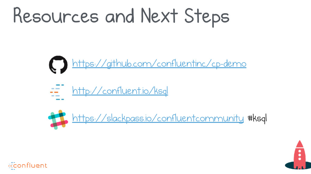 Resources and Next Steps https://github.com/con...