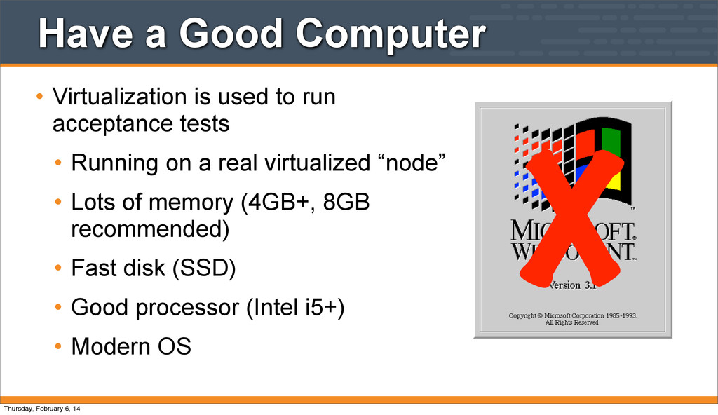 Have a Good Computer • Virtualization is used t...