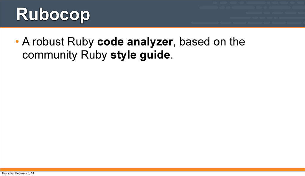 Rubocop • A robust Ruby code analyzer, based on...