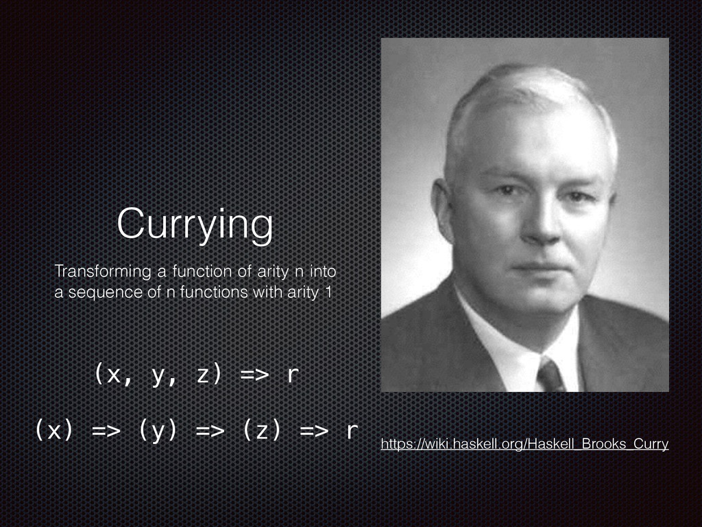 Currying Transforming a function of arity n int...
