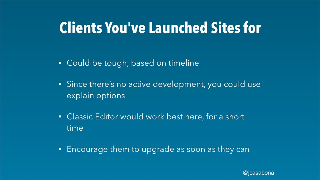 @jcasabona Clients You've Launched Sites for • ...