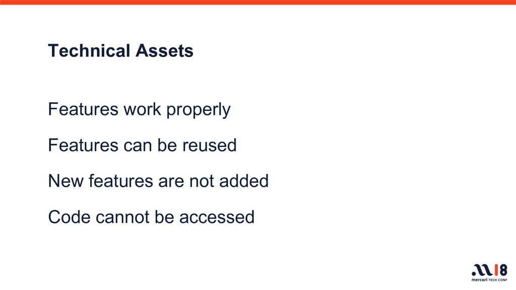 Technical Assets Features work properly Feature...