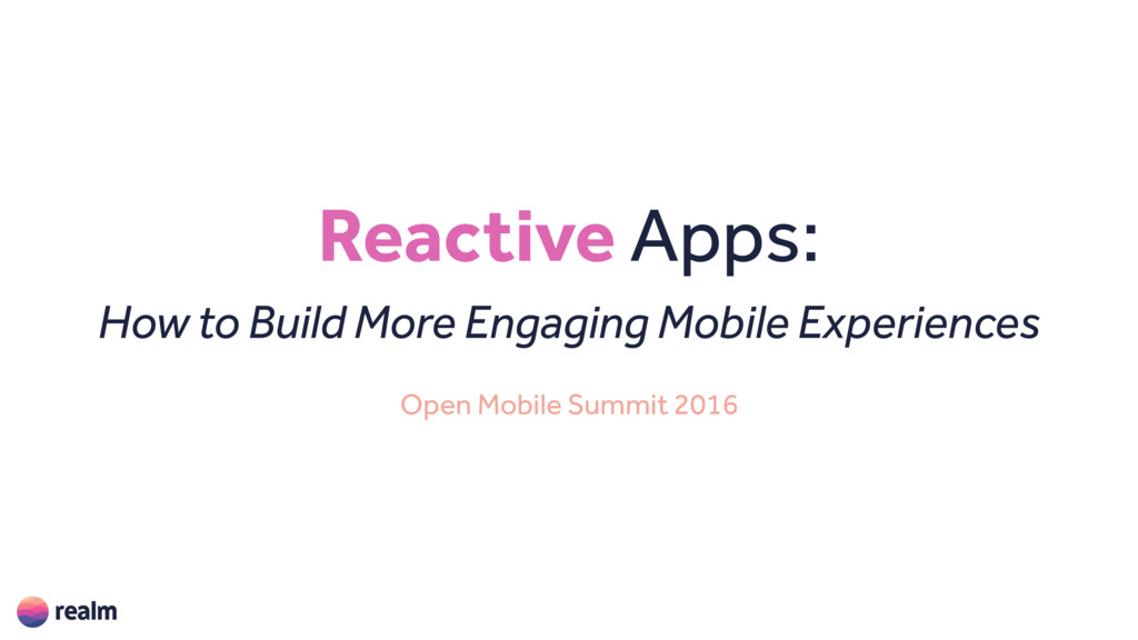 Reactive Apps: 